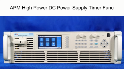 APM High Power DC Power Supply Timer Func