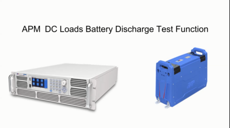 APM DC Loads Battery Discharge Test Function