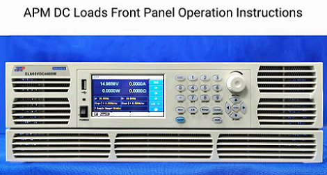 APM DC Loads Front Panel Operation Instructions