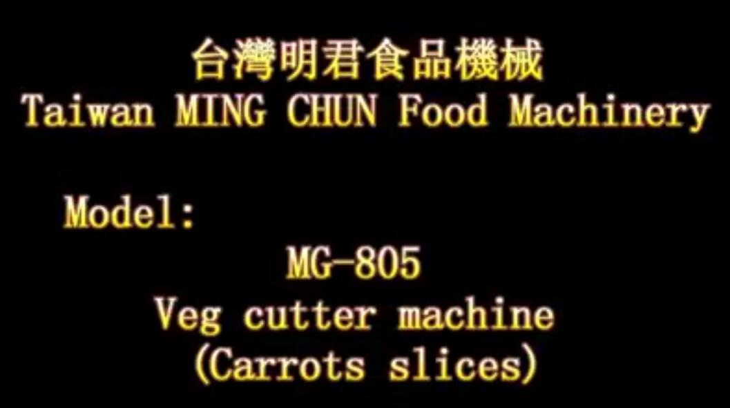 MG 805 Veg cutter machine Carrots slices