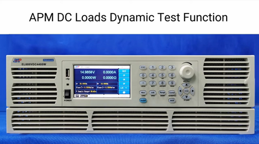 APM DC Loads Dynamic Test Function