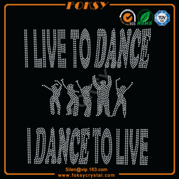 I Live To Dance iron on crystal designs
