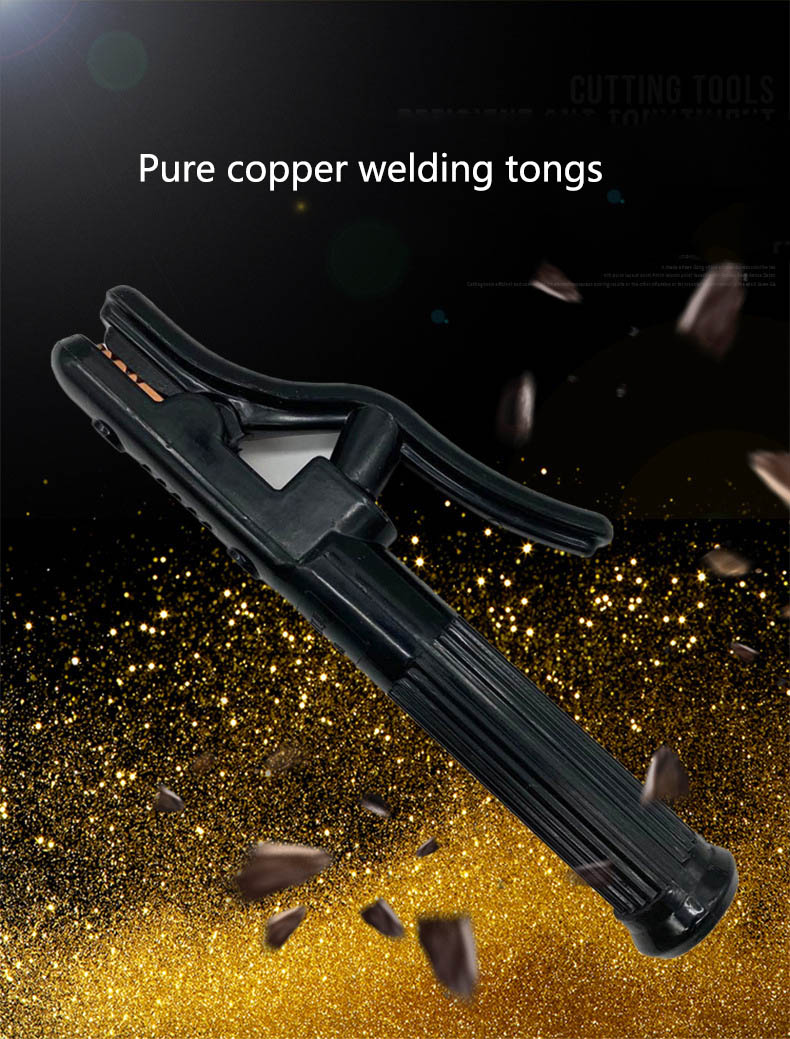 High quality 800A pure copper welding tools 500A welding tools are not hot black diamond welding tongs