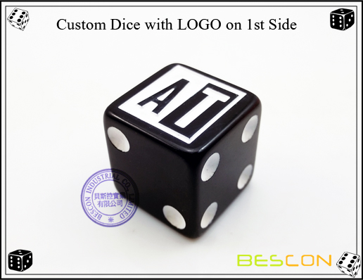 Custom Dice with LOGO on 1st Side