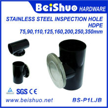 HDPE Stainless Steel Inspection Hole for Pipe Fitting