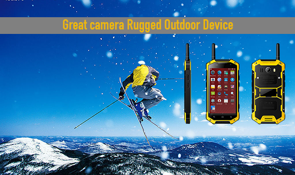 Great camera Rugged Outdoor Device