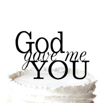 """God Gave Me You"" Wedding Cake Topper"