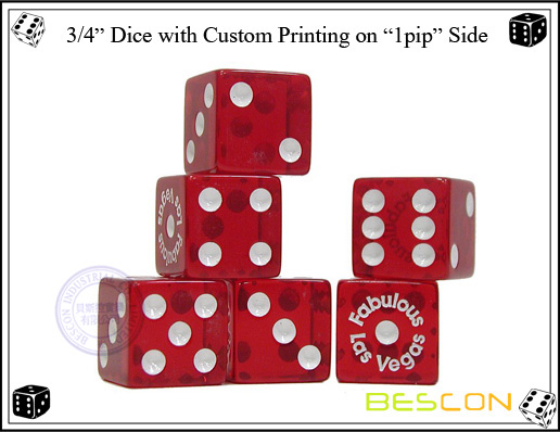 3 4 Dice with Custom Printing on 1pip Side