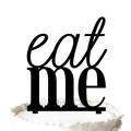 Eat Me Cake Topper - Wedding Birthday Celebration Silhouette Cake Topper