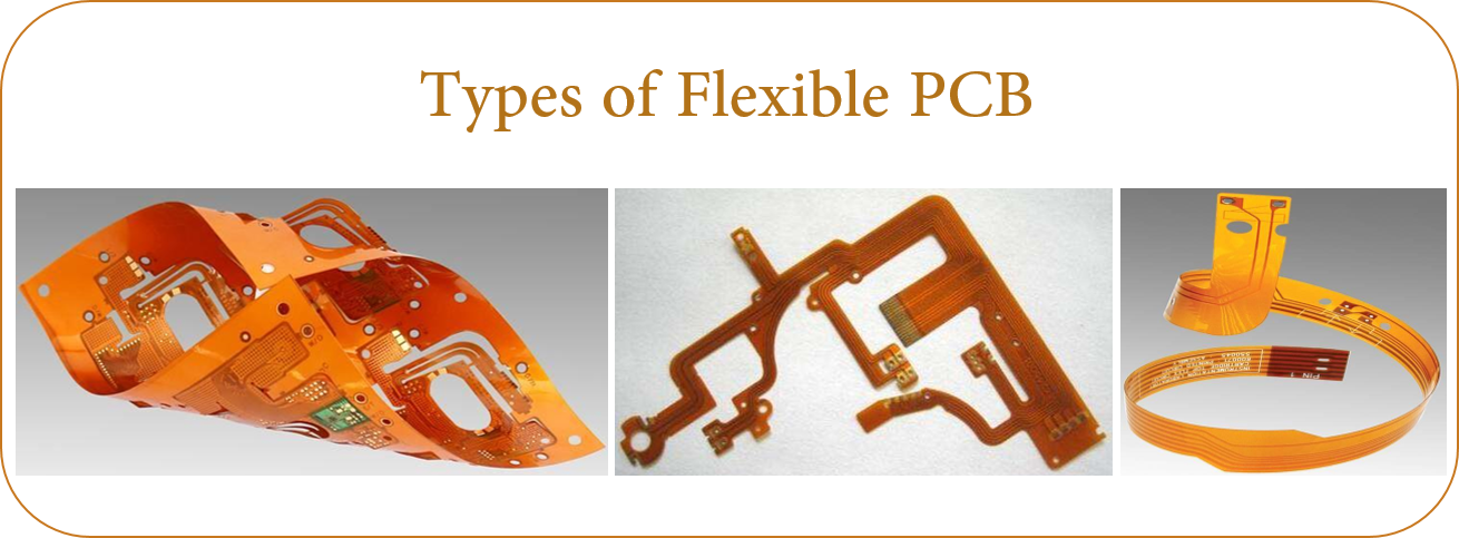 Types of Flexible PCB