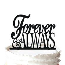 """"""" Forever & Always"""" Wedding Anniversary Cake Topper,"""