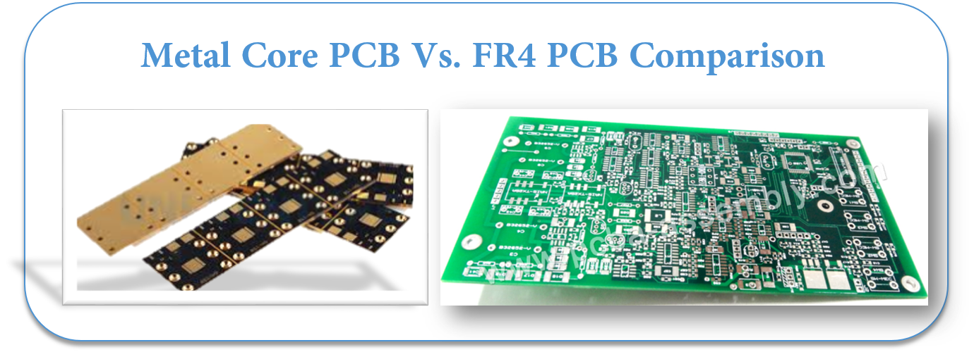 Metal Core PCB Vs. FR4 PCB Comparison