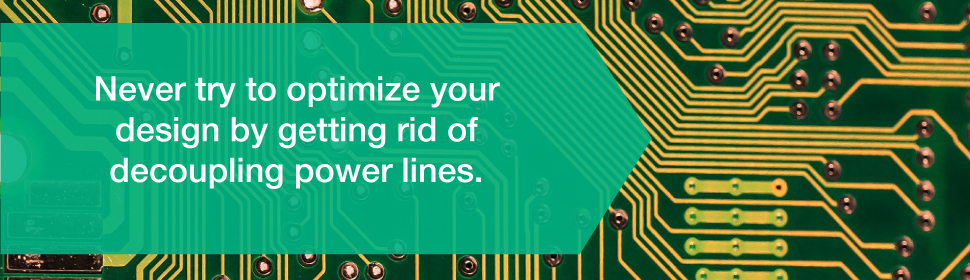 Never Optimize PCB design by Getting Rid of Decoupling Power Lines