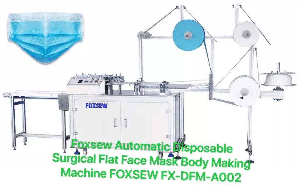 Automatic Disposable Surgical Flat Face Mask Body Making Machine FOXSEW FX-DFM-A002
