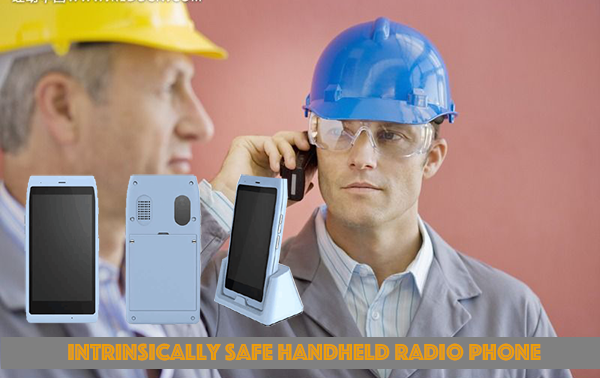 Intrinsically Safe Handheld Radio Phone