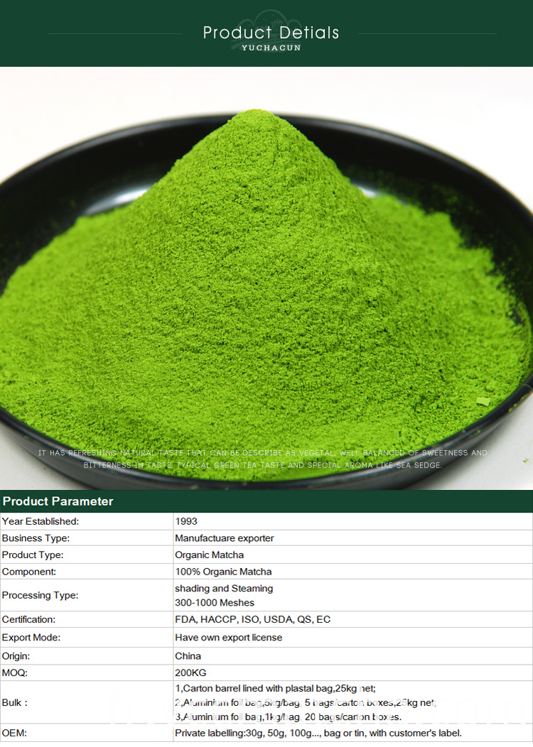 We specialized in organic matcha manufacturing and exporting since the year of 1993, we have full experience in OEM and exporting matcha to EU and US, meanwhile, we export a lot of Organic Sencha, Gyokuro, Bancha, Matcha, Organic Matcha,Organic Genmaicha, Hojicha, Longjing tea, tea fannings(for tea-bags) and various kinds of organic tea. Our company established by a Japanese, all the products are from our own farm, so we can control everything in our products to make it safe.