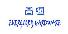 EVERGLORY HARDWARE CO., LTD.