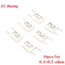 10pcs BPR56 5W 0.1 0.15 0.22 0.25 0.33 0.5 ohm Non-inductive Ceramic Cement Resistor BPR56 0.1R 0.15R 0.22R 0.25R 0.33R 0.5R