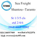 Shantou Port Sea Freight Shipping To Taranto