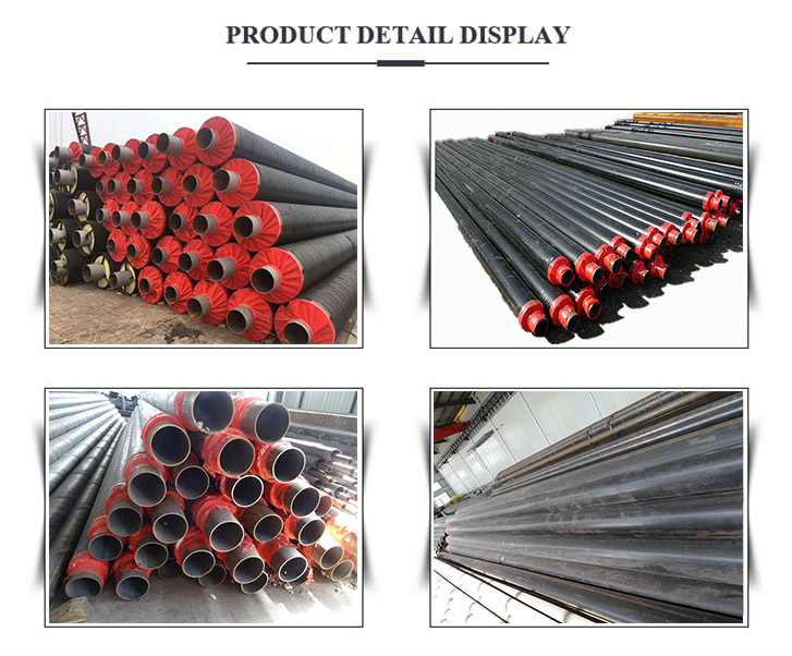 Polyurethane Foam Filled Heat Thermal Insulation Steel Pipe diaplay