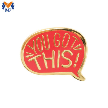 Gift Metal Custom You Got This Enamel Pin