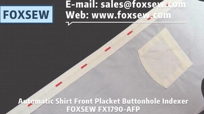 Automatic Shirt Front Placket Buttonhole Indexer FOXSEW FX1790-AFP -1