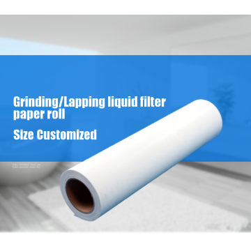 Lapping and grinding fluid Filter paper roll