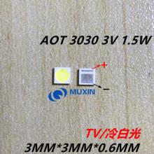 AOT Backlight High Power LED 1.5W 3V 3030 94LM Cool white LCD Backlight for TV Application EMC 3030C-W3C3 50PCS