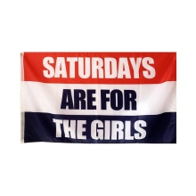cheap polyester Saturdays Are For the girls flag
