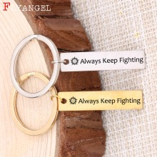 Fashion Jewelry Supernatural Inspirational Keyring Engraved Always Keep Fighting For Friends Gift Stainless Steel Keychain