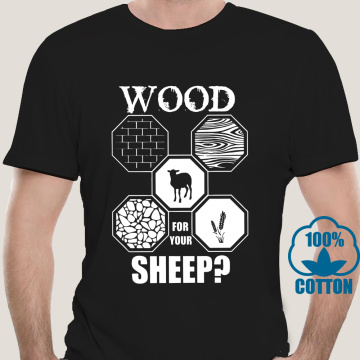 6032D Men's T-Shirt Wood For Your Sheep Board Game Settlers Of Catan Humor Shirt Short Sleeve Wheat Gamer T Shirt Gift Idea
