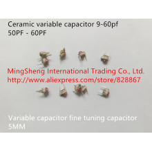 Original new 100% 5MM variable capacitor fine tuning capacitor 9-60pf 50PF - 60PF ceramic variable capacitor (Inductor)