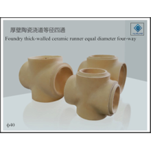 Four-way ceramic runner equal diameter foundry thick-walled