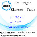 Shantou Port Sea Freight Shipping To Tatus