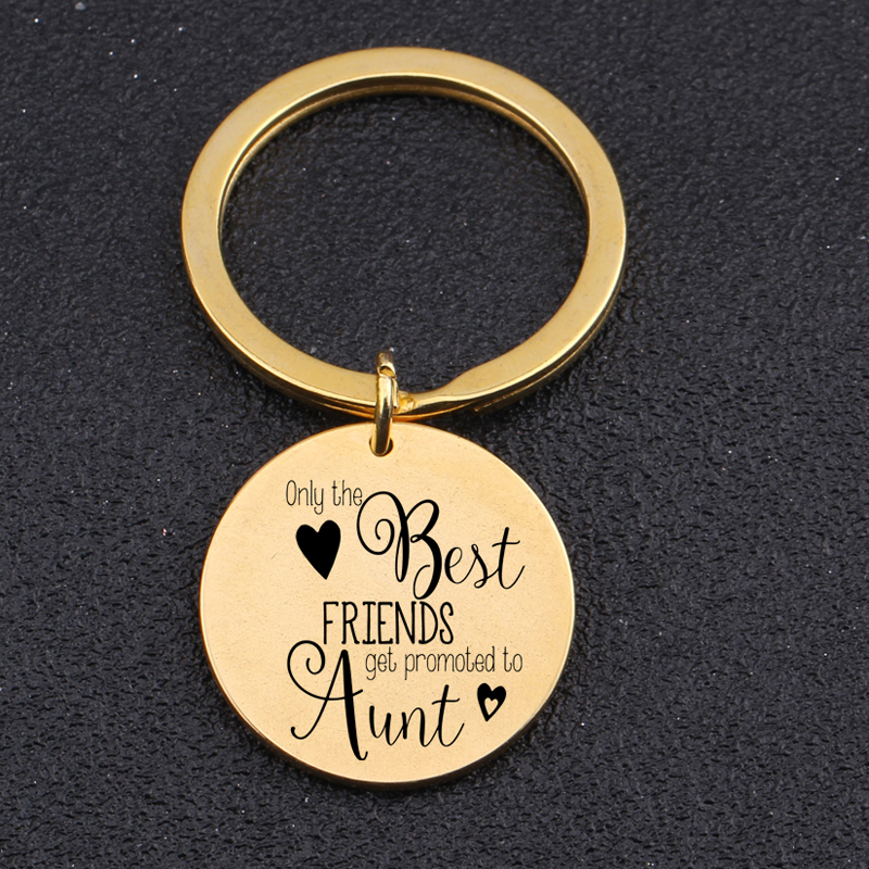 Keychain Engraved Only The Best Friends Get Promoted To Aunt For Best Friend Best Sister New Baby Gift Girl's Holder Key Tag