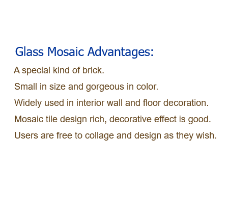 Glass Mosaic Advantages 2